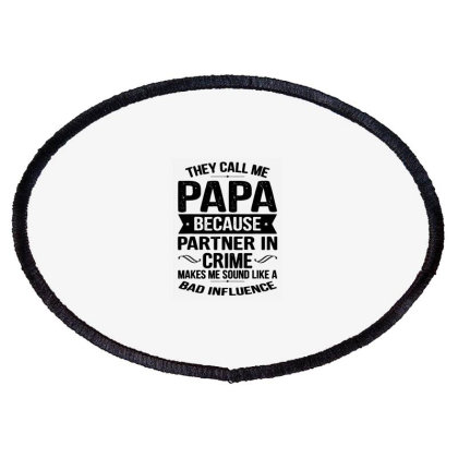 They Call Me Papa Oval Patch Designed By Brave Tees