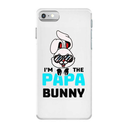 Mens I'm The Papa Bunny Iphone 7 Case Designed By Brave Tees