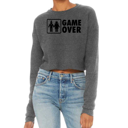 Marriage Game Over Wedding Cropped Sweater Designed By Brave Tees