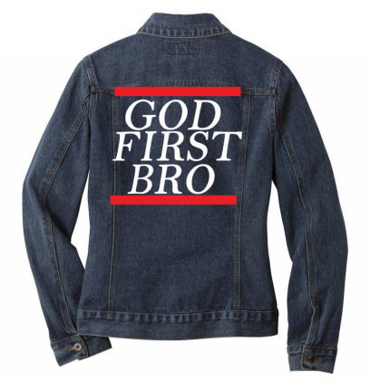 New  God First Bro  T Shirt Religious Humor Lord Tee Ladies Denim Jacket Designed By Wanzinx