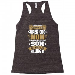 Super Cool Mom Of A Freaking Awesome Son Racerback Tank | Artistshot