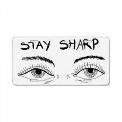 Stay sharp, Eyes License Plate | Artistshot