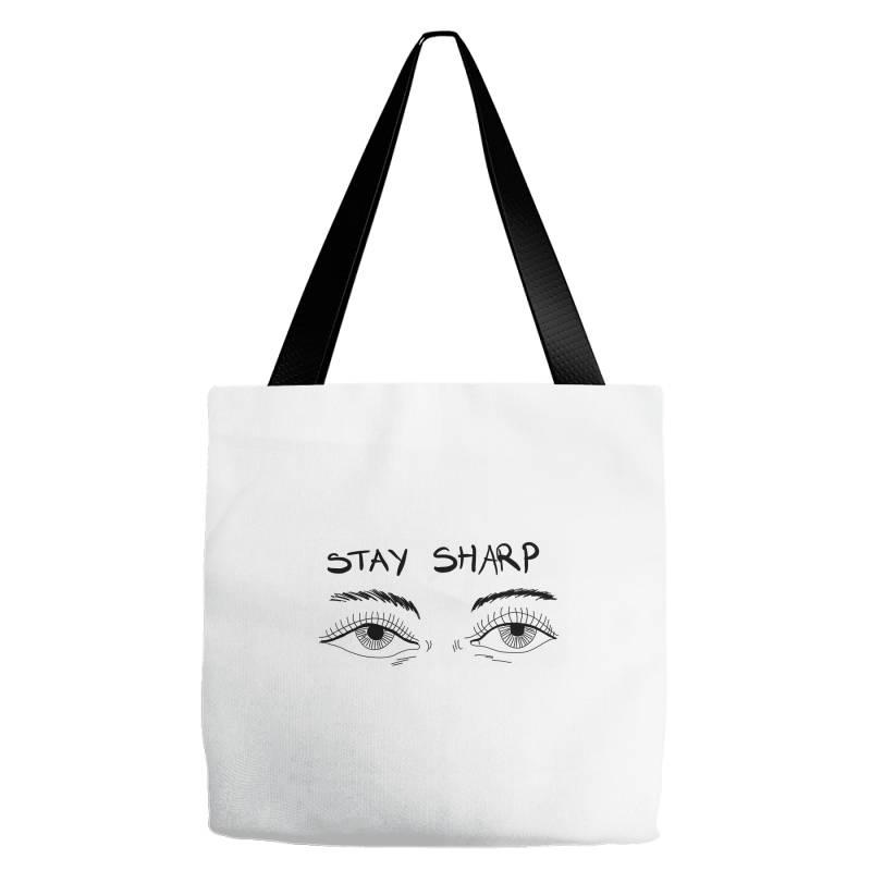 Stay Sharp, Eyes Tote Bags | Artistshot