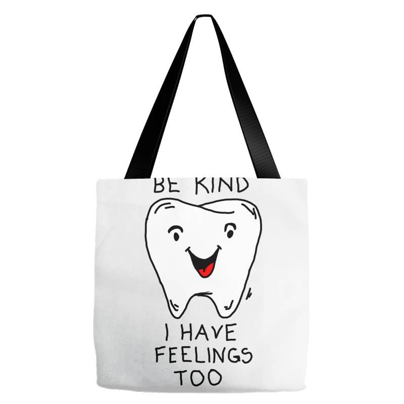 Be Kind I Have Feelings Too Tote Bags | Artistshot