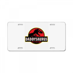 daddy dinosaur t rex  gifts for dad from kids proud daddysaurus gifts License Plate | Artistshot