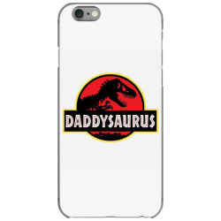 daddy dinosaur t rex  gifts for dad from kids proud daddysaurus gifts iPhone 6/6s Case | Artistshot