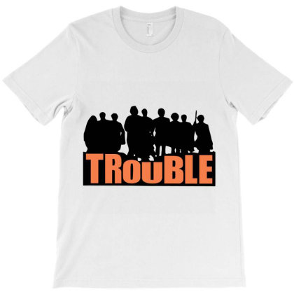 Trouble T-shirt Designed By Hatta1976