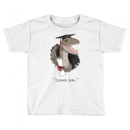 Clever Girl T Shirt Copy Toddler T-shirt Designed By Artist_amateur