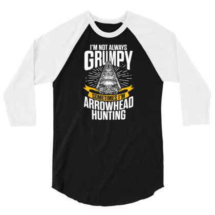 Arrowhead Hunting Collector Sometimes Hunter T Shirt 3/4 Sleeve Shirt Designed By New1915