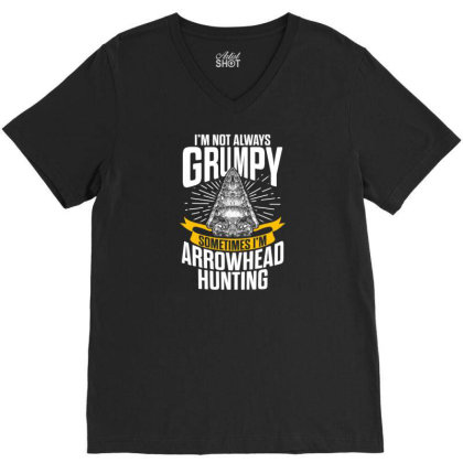 Arrowhead Hunting Collector Sometimes Hunter T Shirt V-neck Tee Designed By New1915