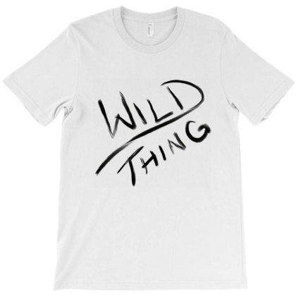 Wild Thing T-shirt Designed By Estore