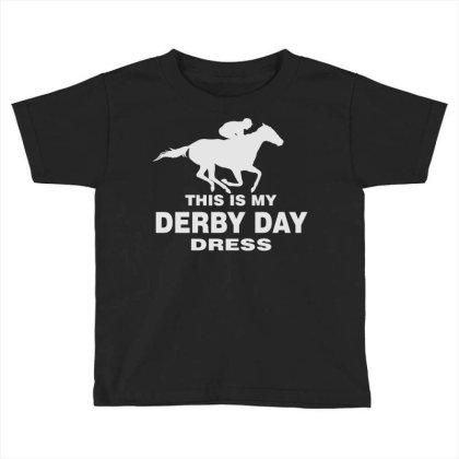 Derby Day 2021, Horse Kentucky This Is My Derby Day Dress Toddler T-shirt Designed By Black Coffee