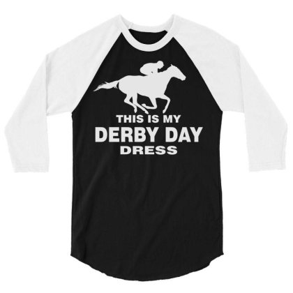 Derby Day 2021, Horse Kentucky This Is My Derby Day Dress 3/4 Sleeve Shirt Designed By Black Coffee