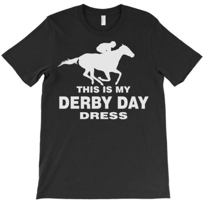Derby Day 2021, Horse Kentucky This Is My Derby Day Dress T-shirt Designed By Black Coffee
