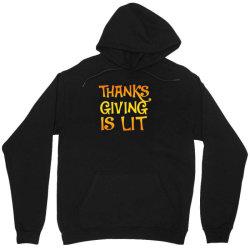 thanks giving is lit Unisex Hoodie   Artistshot