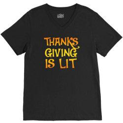 thanks giving is lit V-Neck Tee   Artistshot