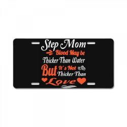 step mom blood may be License Plate | Artistshot
