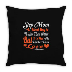 step mom blood may be Throw Pillow | Artistshot