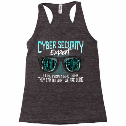 Computer Engineer Funny .h.a.c.k.e.r Cyber Security Expert T Shirt Racerback Tank Designed By Cuser3143