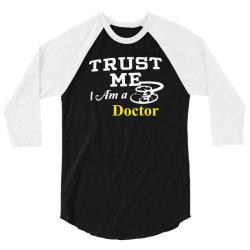 trust me i am doctor 3/4 Sleeve Shirt | Artistshot