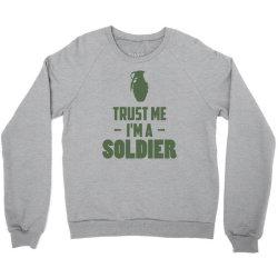 trust me i'm a soldier1 Crewneck Sweatshirt | Artistshot