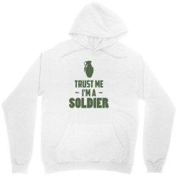 trust me i'm a soldier1 Unisex Hoodie | Artistshot