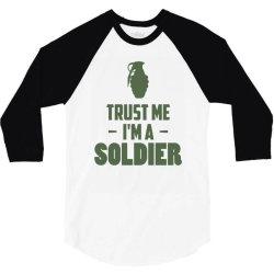 trust me i'm a soldier1 3/4 Sleeve Shirt | Artistshot