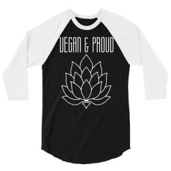 vegan & proud 3/4 Sleeve Shirt | Artistshot