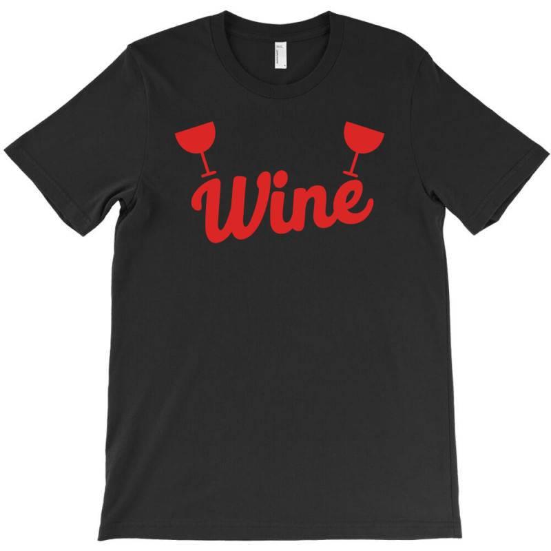 Wine T-shirt   Artistshot