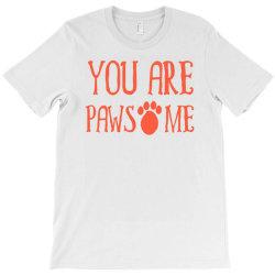you are pawsome T-Shirt   Artistshot