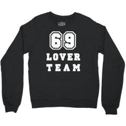 69 lover team Crewneck Sweatshirt | Artistshot