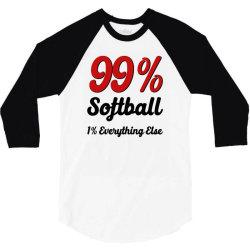 99 % softball 3/4 Sleeve Shirt | Artistshot