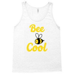 bee cool Tank Top | Artistshot