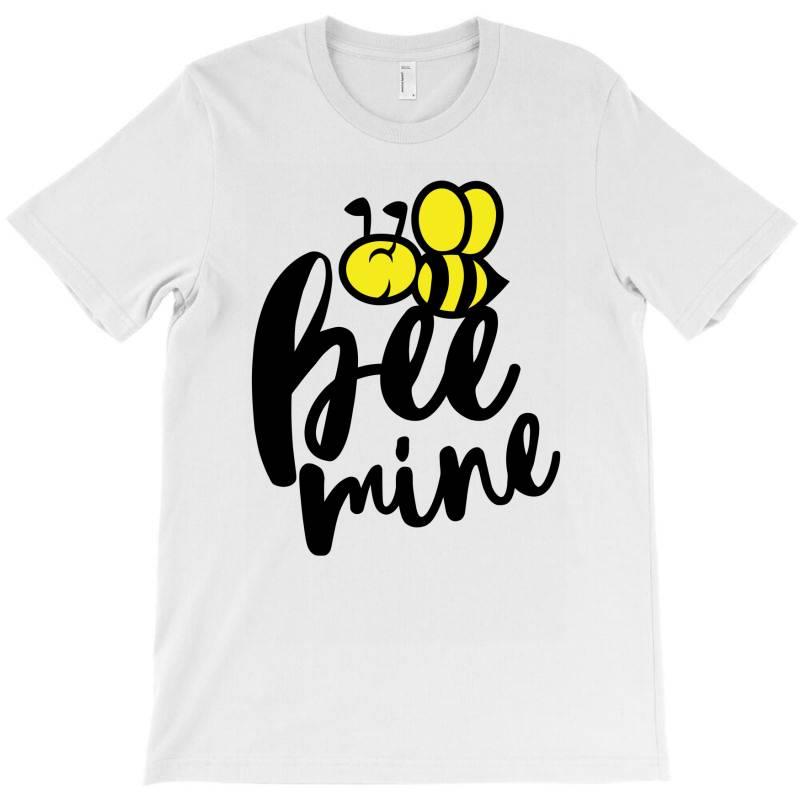 Bee Mine T-shirt | Artistshot