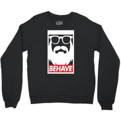 behave funny Crewneck Sweatshirt | Artistshot