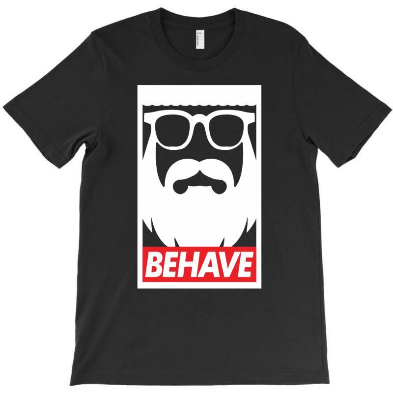 Behave Funny T-shirt | Artistshot
