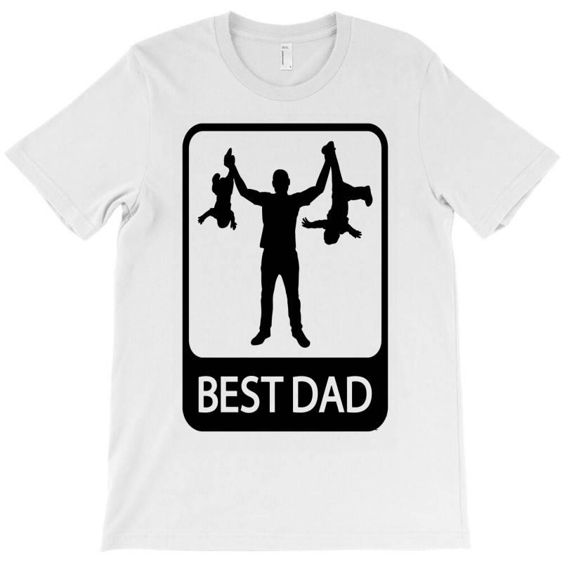 Best Dad Funny T-shirt | Artistshot