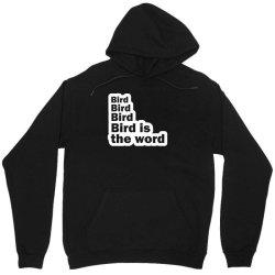 bird bird bird bird is the word Unisex Hoodie | Artistshot