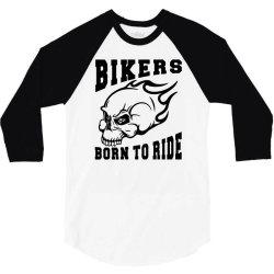 born to ride 3/4 Sleeve Shirt   Artistshot