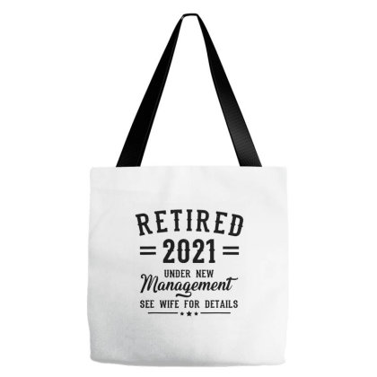 Retired 2021 Under New Management Tote Bags Designed By Rosdiana Tees