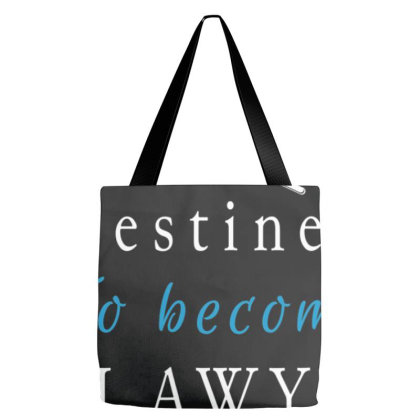 Destined To Become A Lawyer Law Student Shirt For Lawyers Tote Bags Designed By Nhan0105