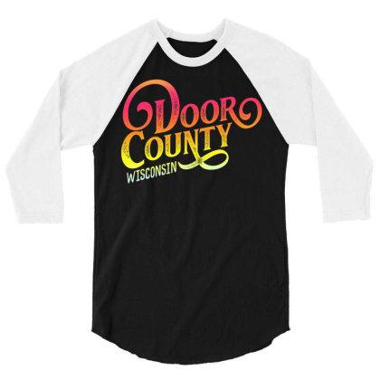 Door County Wis.con.sin Tourist Design Adults & Kids, Souvenir T Shirt 3/4 Sleeve Shirt Designed By Cuser3146