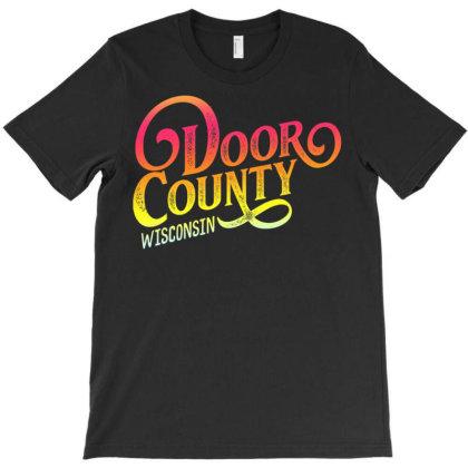 Door County Wis.con.sin Tourist Design Adults & Kids, Souvenir T Shirt T-shirt Designed By Cuser3146