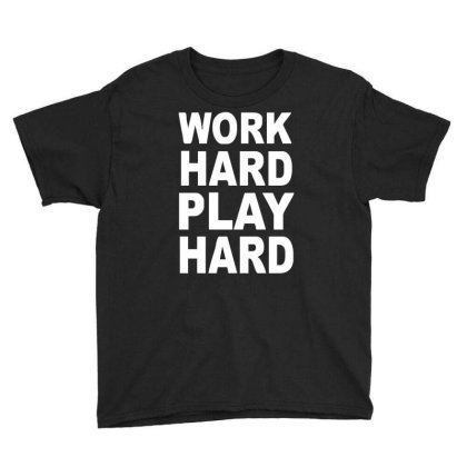 Work Out Play Hard Funny Youth Tee Designed By Wanzinx