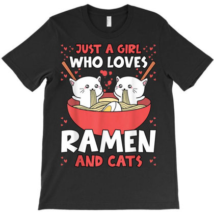 Just A Girl Who Loves Ramen Noodles T-shirt Designed By Koopshawneen