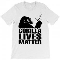 Gorilla Lives Matter T-Shirt   Artistshot