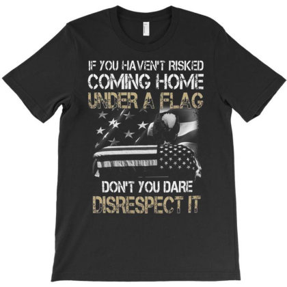 Under A Flag Don't You Dare T-shirt Designed By Koopshawneen