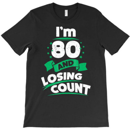 80th Birthday Gift Idea For Dad Funny 80 Years T Shirt T-shirt Designed By Cuser0105