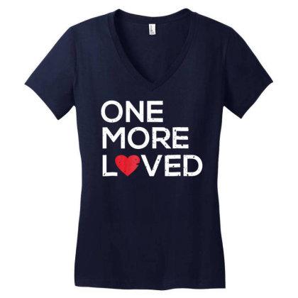 Adoption Awareness Shirt One More Loved For Adoptive Mom Dad Women's V-neck T-shirt Designed By Cuser0105