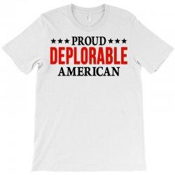 Proud Deplorable American T-Shirt | Artistshot